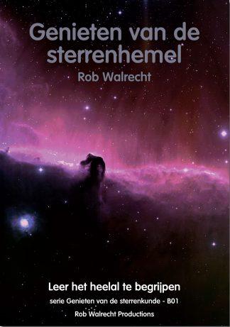 """""""Genieten van de sterrenhemel"""" door Rob Walrecht"""